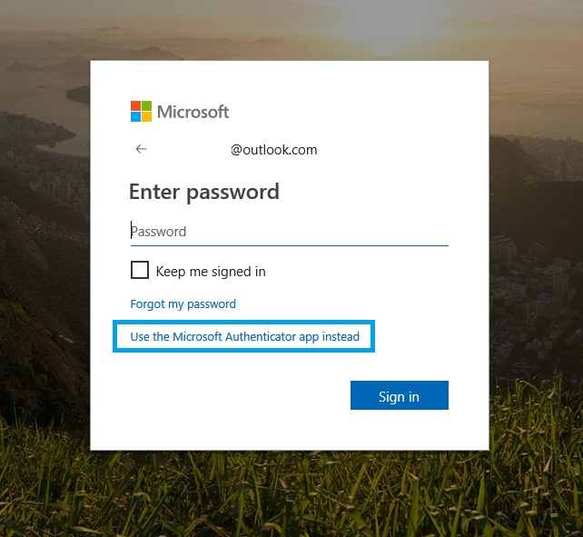 Use the Microsoft Authenticator app instead of password